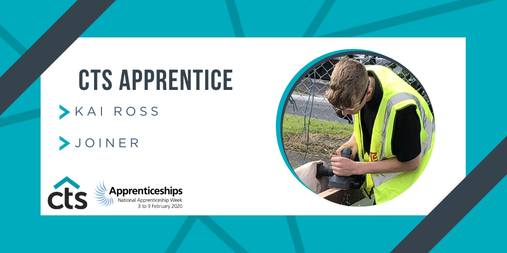 CTS Apprentices – Kai Ross